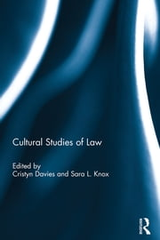 Cultural Studies of Law ebook by Cristyn Davies,Sara L. Knox