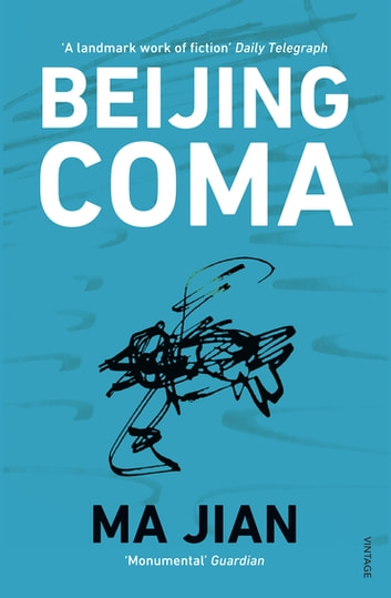 Beijing Coma ebook by Ma Jian