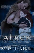 Alrek ebook by Samantha Holt