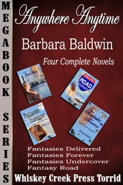 Anywhere, Anytime, Anyway Megabook ebook by Barbara Baldwin