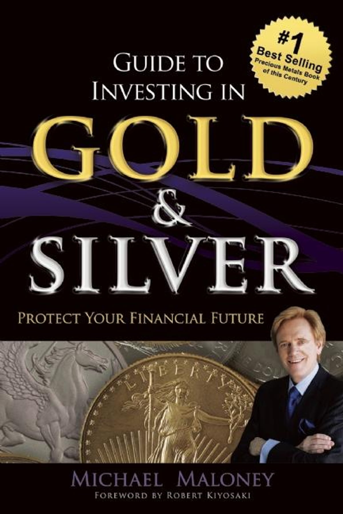 Guide To Investing in Gold & Silver eBook by Michael Maloney -  9781937832759 | Rakuten Kobo