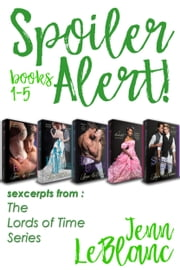 Spoiler Alert! - The Lords of Time Anthology ebook by Jenn LeBlanc