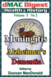 dMAC Digest Volume 5 No 2: Meningitis ebook by Duncan MacDonald