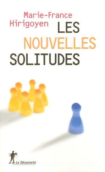 Les nouvelles solitudes ebook by Marie-France HIRIGOYEN