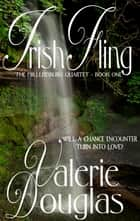 Irish Fling ebook by Valerie Douglas