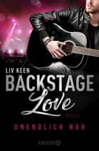 Unendlich nah - Backstage-Love 1 ebook by Kathrin Lichters