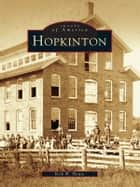 Hopkinton ebook by Kirk W. House
