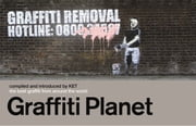 Graffiti Planet - The Best Graffiti from Around the World ebook by Alan Ket