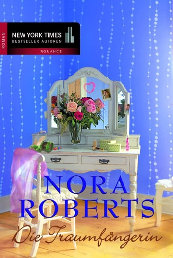 Die Traumfängerin ebook by Nora Roberts
