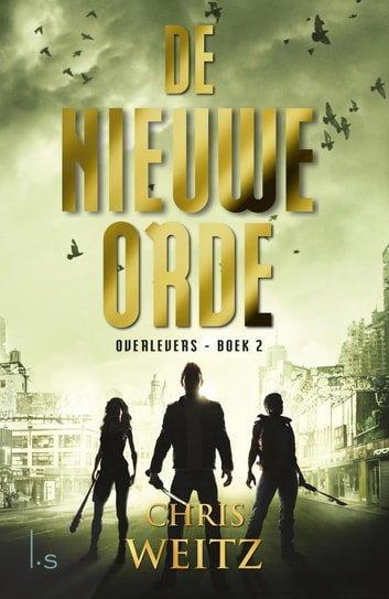 De nieuwe orde ebook by Chris Weitz