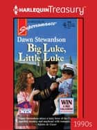 Big Luke, Little Luke ebook by Dawn Stewardson