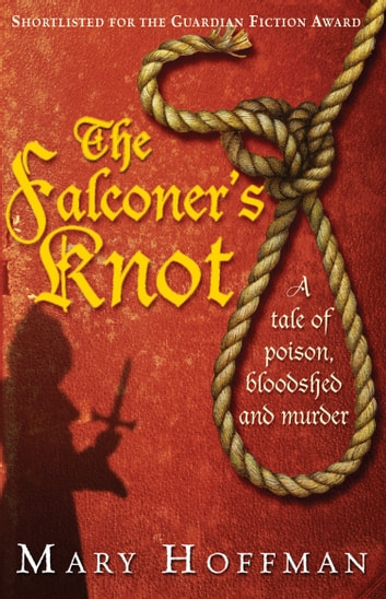 The Falconer's Knot ebook by Mary Hoffman