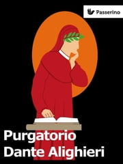 Purgatorio ebook by Dante Alighieri