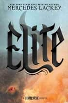 Elite ebook by Mercedes Lackey