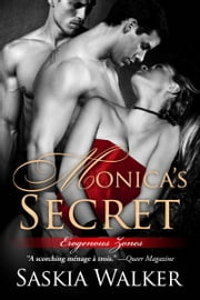 Monica's Secret ebook by Saskia Walker