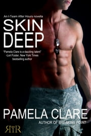 Skin Deep (An I-Team After Hours Novella) ebook by Pamela Clare