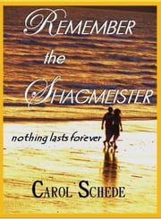 Remember the Shagmeister ebook by Carol Schede