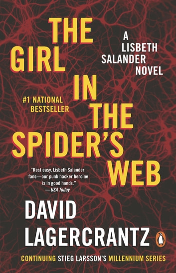 The Girl in the Spider's Web - A Lisbeth Salander Novel, continuing Stieg Larsson's Millennium Series ebook by David Lagercrantz
