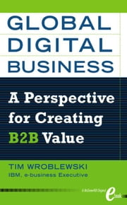 Global Digital Business ebook by Wroblewski, Tim