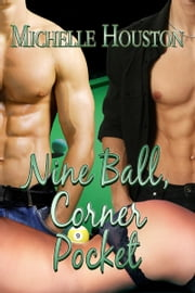 Nine Ball, Corner Pocket ebook by Michelle Houston
