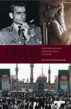 Iran in the 20th Century ebook by Touraj Atabaki