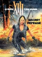 XIII - Tome 14 - Secret Défense ebook by Vance, Jean Van Hamme