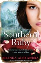 Southern Ruby ebook by Belinda Alexandra