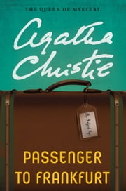 Passenger to Frankfurt ebook by Agatha Christie