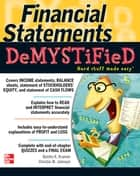 Financial Statements Demystified: A Self-Teaching Guide : A Self-teaching Guide: A Self-teaching Guide ebook by Bonita Kramer,Christie Johnson