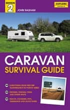 Caravan Survival Guide ebook by John Basham