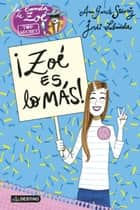 ¡Zoé es lo más! - Zoé Top Secret 7 ebook by Ana García-Siñeriz, Jordi Labanda Blanco