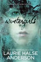 Wintergirls ebook by Laurie Halse Anderson