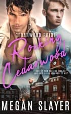 Rocking Cedarwood ebook by