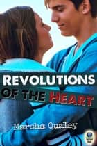 Revolutions of the Heart ebook by Marsha Qualey