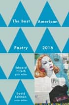 Best American Poetry 2016 eBook by David Lehman, Edward Hirsch