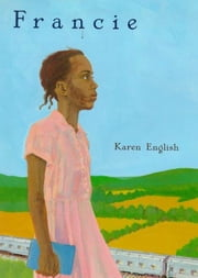 Francie ebook by Karen English
