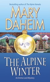 The Alpine Winter - An Emma Lord Mystery ebook by Mary Daheim