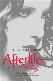 Afterlife ebook by Claudia Gray