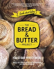 The Bread and Butter Project ebook by Paul Allam,McGuinness David