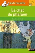 Le chat du pharaon ebook by Mymi Doinet