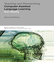 Teaching & Researching: Computer-Assisted Language Learning ebook by Ken Beatty