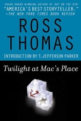 Twilight at Mac's Place ebook by Ross Thomas