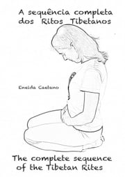 A Sequência Completa/The Complete Sequence ebook by Eneida Caetano