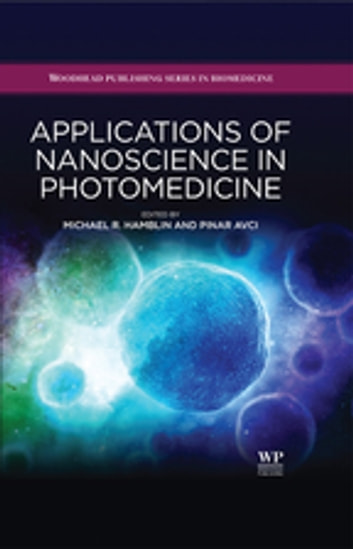 Applications of Nanoscience in Photomedicine ebook by