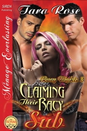 Claiming Their Racy Sub ebook by Tara Rose