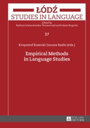 Empirical Methods in Language Studies ebook by Krzysztof Kosecki,Janusz Badio