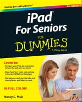 iPad For Seniors For Dummies ebook by Nancy C. Muir