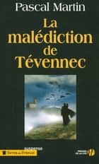 La Malédiction de Tévennec ebook by Pascal MARTIN