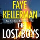 The Lost Boys (Peter Decker and Rina Lazarus Series, Book 26) audiobook by
