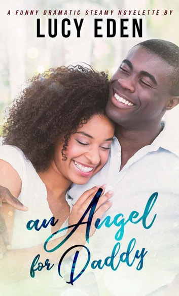 An Angel for Daddy ebook by Lucy Eden